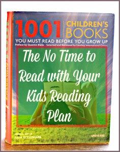 The No Time to Read with Your Kids Reading Plan